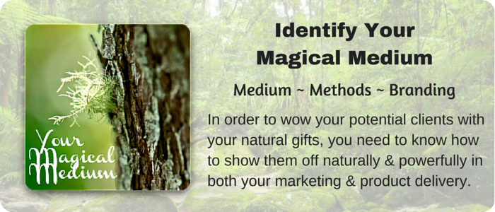 Identify Your Magical Medium1